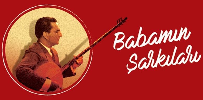 Babamın Şarkıları Selim Selçuk Orkestrası