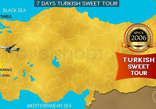 7 DAYS TURKISH SWEET TOUR
