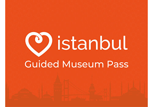 Guided Museum Pass Istanbul
